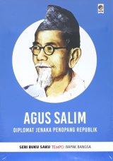 Buku Saku Tempo: Agus Salim (Diplomat Jenaka Penopang Republik)