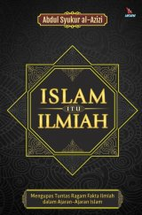 Islam Itu Ilmiah