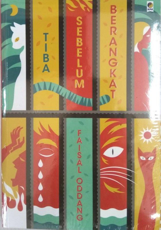 Cover Buku Tiba Sebelum Berangkat