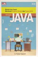 Mudah dan Cepat Membuat Program Skripsi dan Tugas Akhir dengan Java