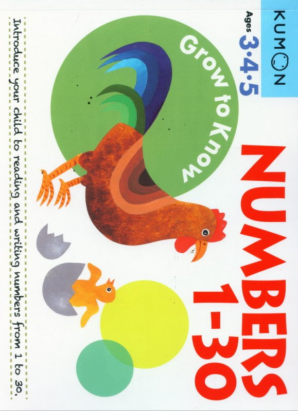 Cover Buku Grow to Know: NUMBERS 1-30 [Ages 3-4-5]