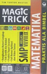 Magic Trick Praktis Ala Bimbel Matematika SMP Kelas VII, VIII, IX