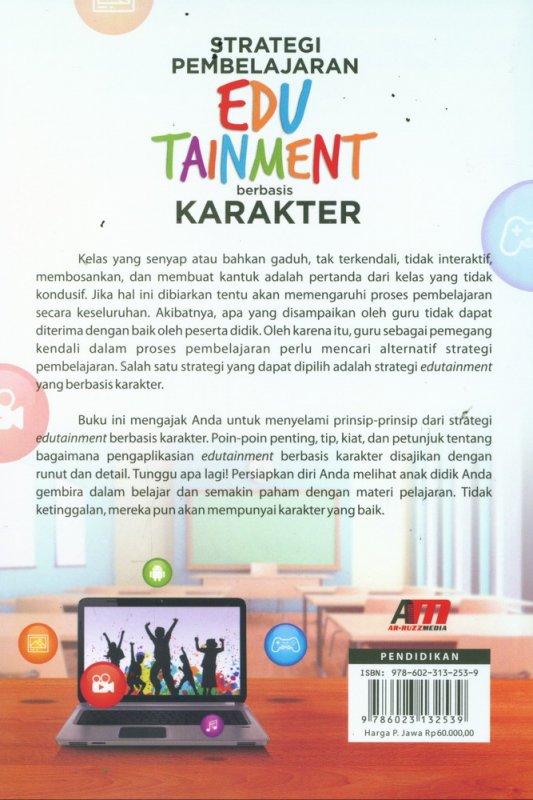 Cover Belakang Buku Strategi Pembelajaran EDUTAINMENT berbasis KARAKTER