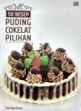 50 Resep Puding Cokelat Pilihan