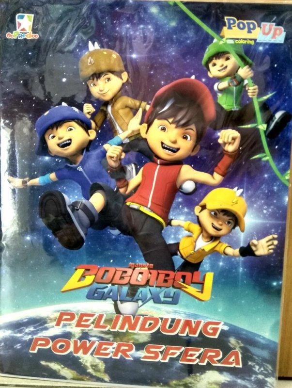 Cover Buku Boboiboy Galaxy Pop up coloring: Pelindung Power Sfera