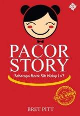 PACOR STORY: Seberapa Berat Sih Hidup Lo?