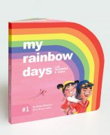 My Rainbow Days With Shahmeer & Daria #1 (Board book)