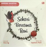 Dongeng Dialektika: Sehari Bersama Reni (Hard Cover)