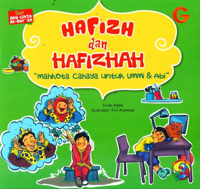 Cover Buku Seri Aku Cinta Al-Quran: Hafizh dan Hafizhah (full color)