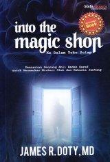 Into The Magic Shop - Ke Dalam Toko Sulap