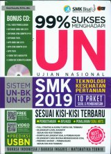 99% Sukses Menghadapi UN SMK 2019 Teknologi Kesehatan Pertanian