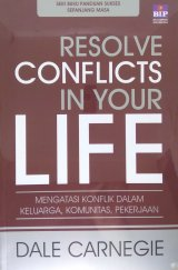 Resolve Conflicts in Your Life