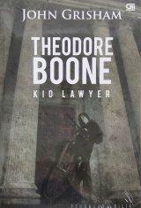 Theodore Boone #1: Kid Lawyer - Pengacara Cilik