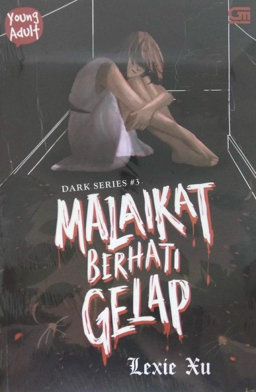 Cover Buku Dark Series #3: Malaikat Berhati Gelap