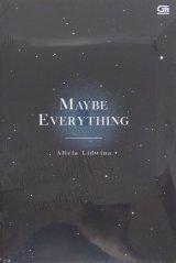 Maybe Everything (Bahasa English)