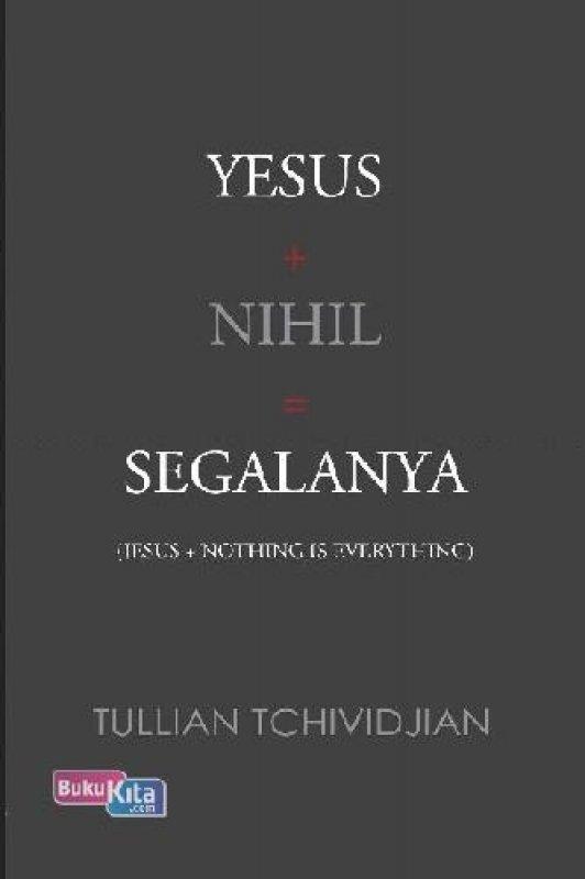 Cover Buku Yesus + Nihil = Segalanya (buku murah)