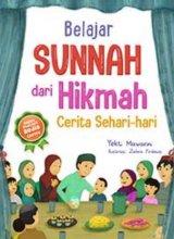 Belajar Sunnah dari Hikmah Cerita Sehari-hari [Gratis Gantungan Kunci Boneka Cikal Aksara]  (Promo Best Book (Promo Best Book