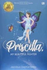 Priscilla, My Beautiful Fighter
