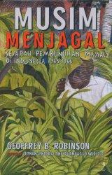 Musim Menjagal: Sejarah Pembunuhan Massal di Indonesia 1965-1966