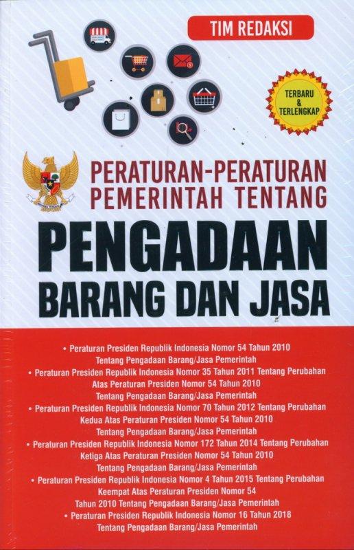 Cover Buku Peraturan-Peraturan Pemerintah Tentang Pengadaan Barang dan Jasa