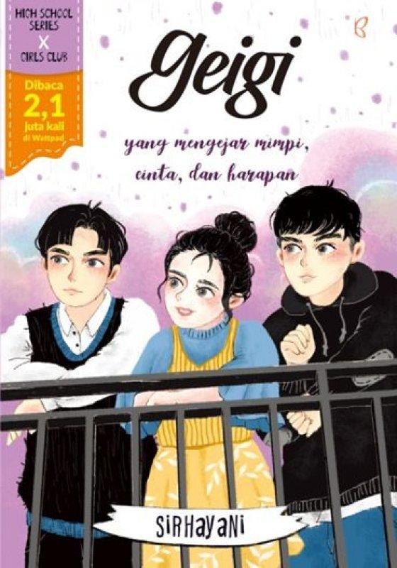 Cover Buku Geigi yang Mengejar Mimpi, Cinta dan Harapan