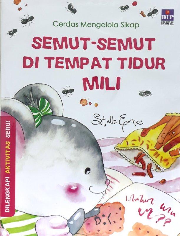 Cover Buku Cerdas Mengelola Sikap: Semut-Semut Di Tempat Tidur Mili