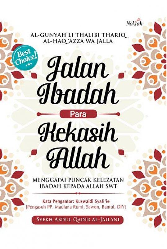 Cover Buku Jalan Ibadah Para Kekasih Allah (Hard Cover)
