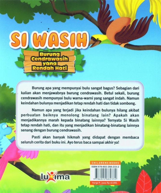 Cover Belakang Buku Si Wasih, Burung Cendrawasih yang Rendah Hati