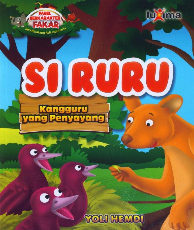 Cover Buku Si Ruru, Kangguru yang Penyayang