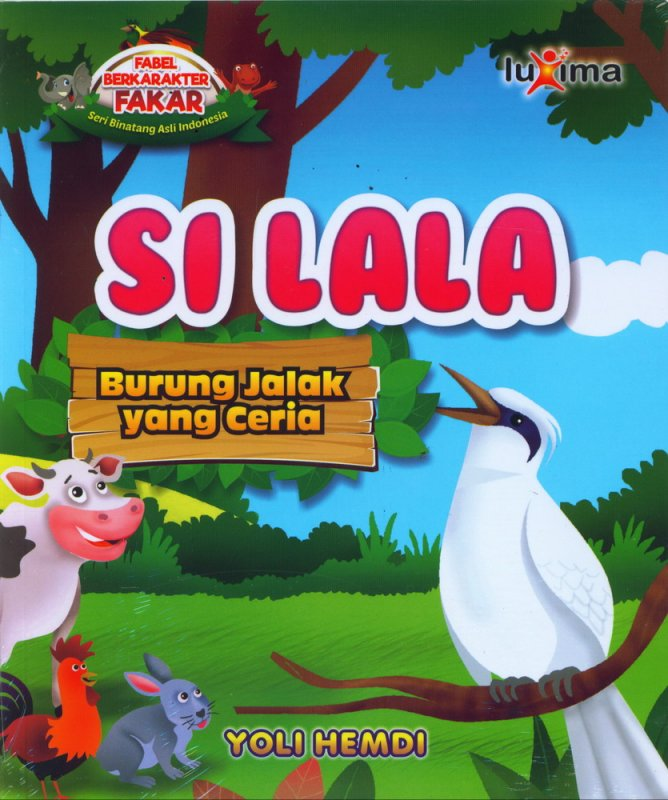 Cover Buku Si LaLa, Burung Jalak yang Ceria