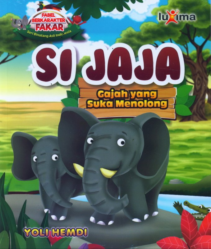 Cover Buku Si Jaja, Gajah yang Suka Menolong