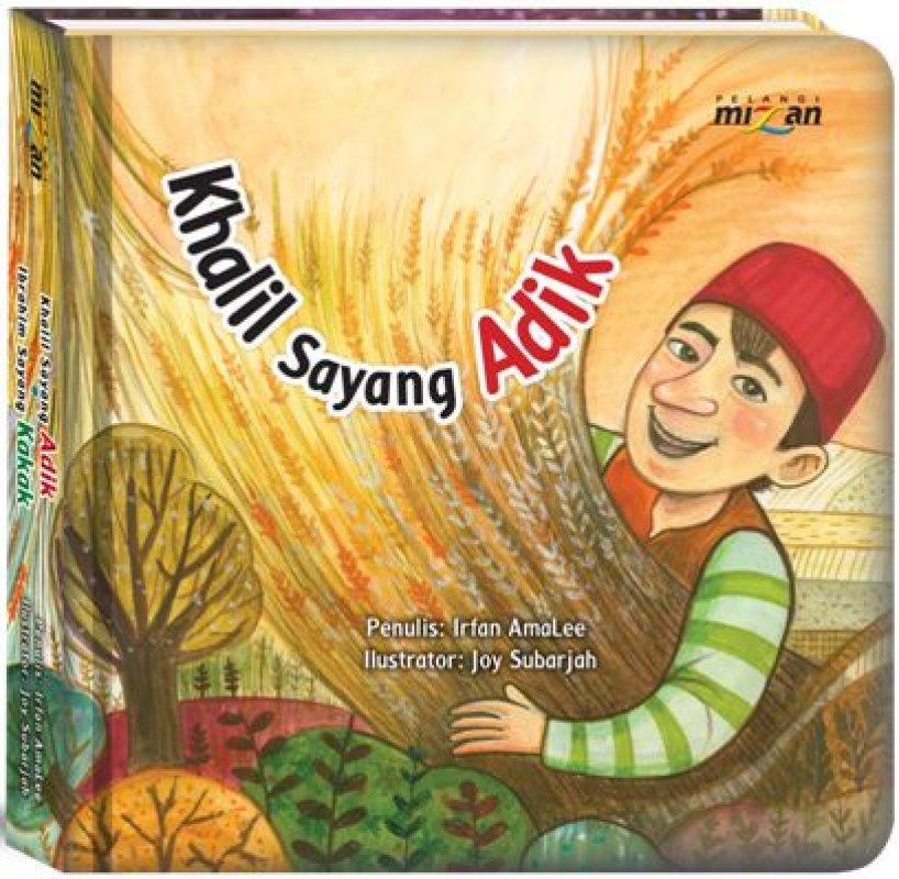Cover Buku Seri 21 Century Skills - Critical Thinking  Khalil Sayang Adik ● Ibrahim Sayang Kakak (Hard Cover)