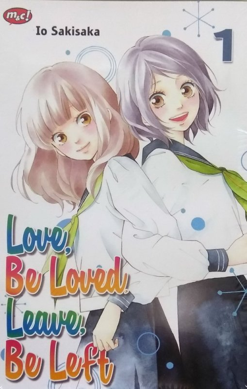 Cover Buku Love, Be Loved, Leave, Be Left 01