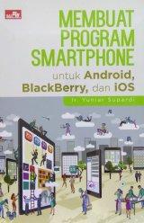 Membuat Program Smartphone untuk Android, BlackBerry, dan iOS