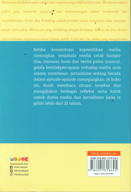 Cover Belakang Buku Karena Jurnalisme Bukan Monopoli Wartawan