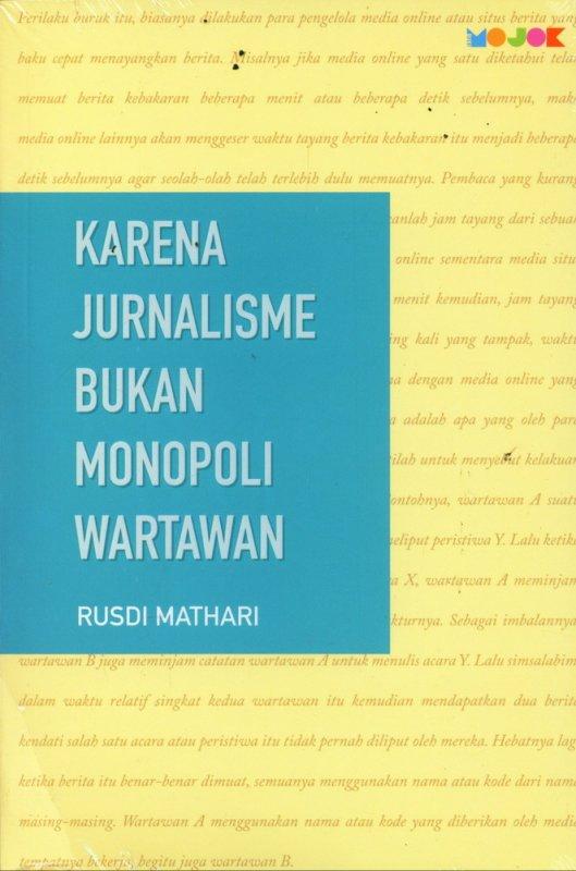 Cover Buku Karena Jurnalisme Bukan Monopoli Wartawan