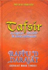 TAFSIR AL-QURAN JUZ XXIV FAMAN AZHLAMU RAFIUD DARAJAT (Hard Cover)