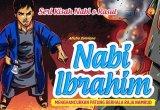 SERI KISAH NABI & RASUL NABI IBRAHIM