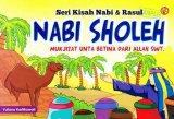 SERI KISAH NABI & RASUL NABI SHOLEH