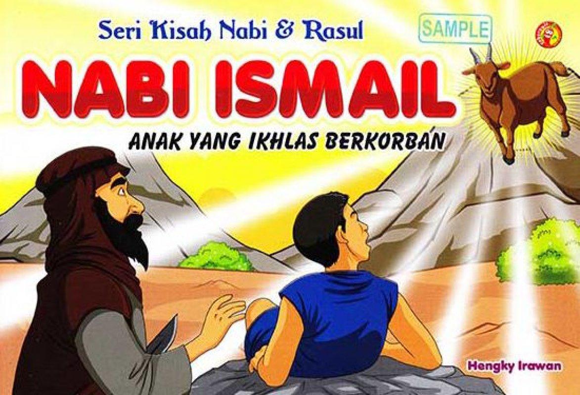 Cover Buku SERI KISAH NABI & RASUL NABI ISMAIL