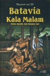 Batavia Kala Malam: Polisi, Bandit, dan Senjata Api
