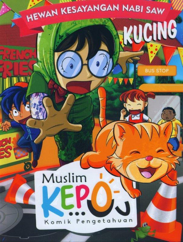 Cover Buku Muslim Kepo - Edisi Kucing Hewan Kesayangan Nabi SAW