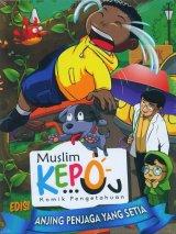 Muslim Kepo - Edisi Anjing Penjaga yang Setia