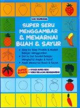 Super Seru Menggambar & Mewarnai Buah & Sayur
