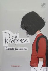 Resilience : Remi s Rebellion