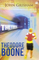 Theodore Boone #5: Sang Buronan (The Fugitive)