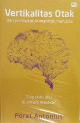 Vertikalitas Otak & Peringkat Humanitas Manusia