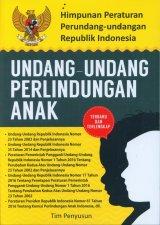 Himpunan Peraturan Perundang-Undangan Republik Indonesia UNDANG-UNDANG PERLINDUNGAN ANAK