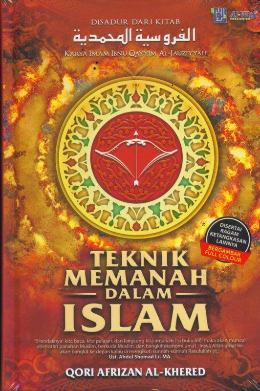 Cover Buku Teknik Memanah Dalam Islam (Hard Cover)