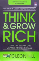 Think and Grow Rich (Edisi Terupdate Abad 21)